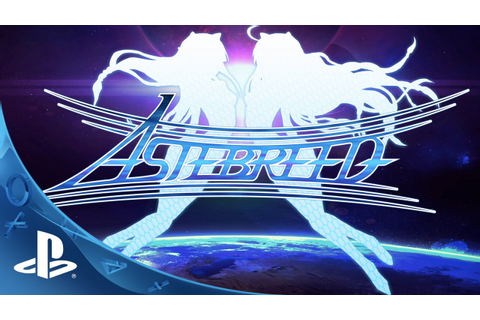 Astebreed - Launch Trailer | PS4 - YouTube