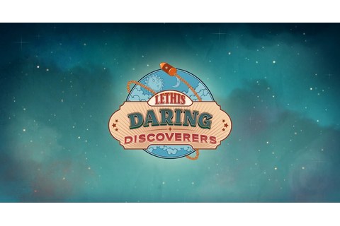 Lethis: Daring Discoverers – Trailer and detailsGame ...