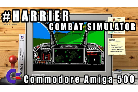 Harrier Combat Simulator - Commodore Amiga 500 Gameplay ...