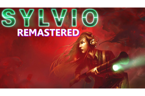 Sylvio Remastered Gameplay (PC HD) - YouTube
