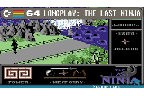 The Last Ninja - C64 Longplay / Full Playthrough ...