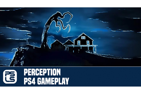 Perception PS4 Gameplay - YouTube