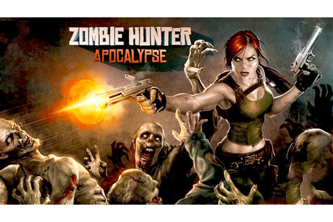Zombie Hunter Apocalypse (by Genera Games) Android ...