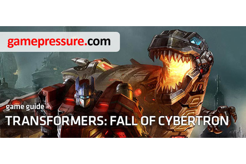 Transformers: Fall of Cybertron Game Guide & Walkthrough
