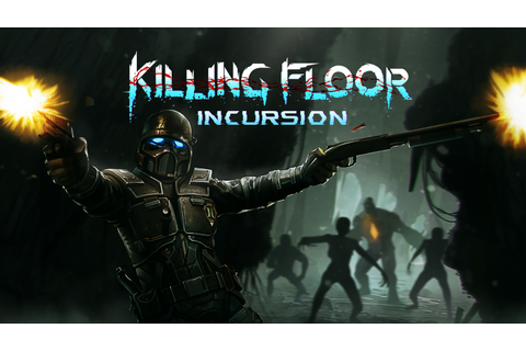 Killing Floor: Incursion Game | PS4 - PlayStation