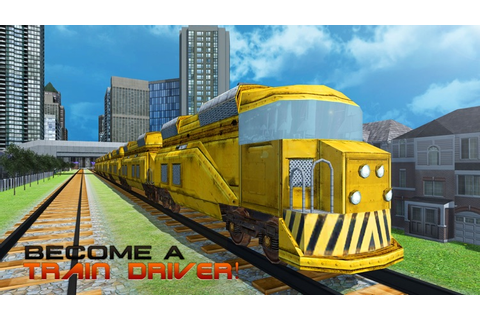 Super Train Simulator 3D – Real locomotive simulation game ...