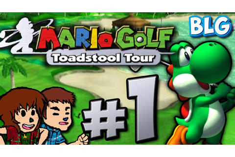Let's Play Mario Golf: Toadstool Tour - Part 1 - MY ...