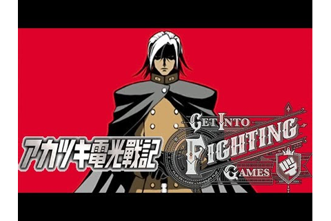 Get Into Fighting Games: Akatsuki Blitzkampf - YouTube