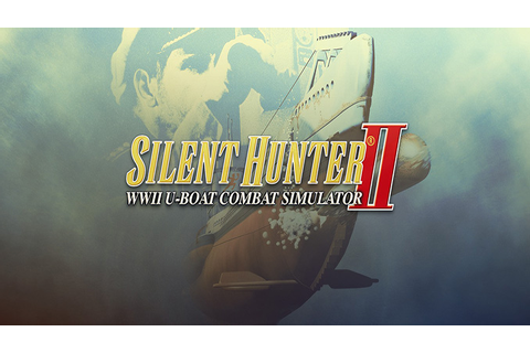 Silent Hunter II - Download - Free GoG PC Games
