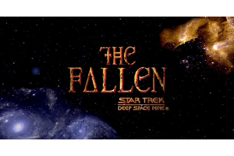 Star Trek: Deep Space Nine - The Fallen (PC) ~ RIP-GAMING