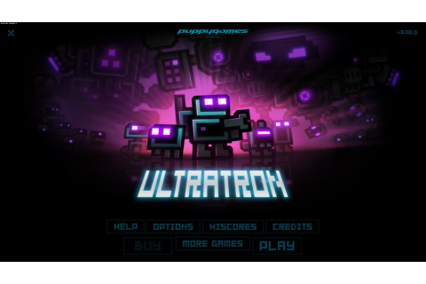 Ultratron - screenshots gallery - screenshot 5/14 ...