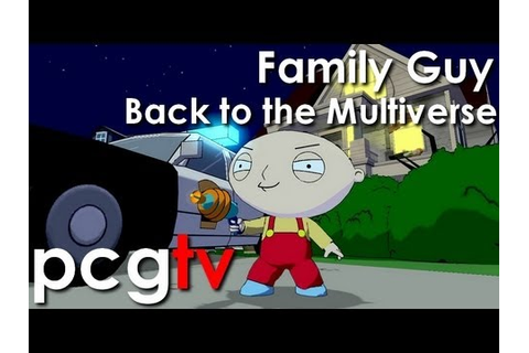 Family Guy Back to the Multiverse Gameplay (PC HD) - YouTube