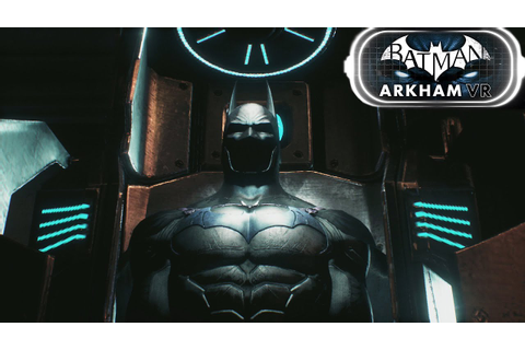 Batman: Arkham VR Gameplay Experience - YouTube