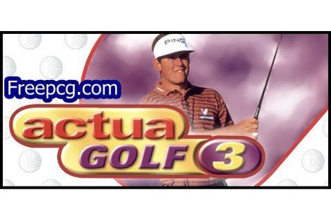 Actua Golf 3 Free Download PC Game | Games, Golf, Free