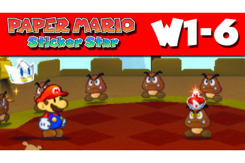 Paper Mario Sticker Star - Gameplay Walkthrough World 1-6 ...