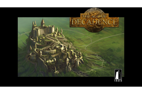 The Age of Decadence : Game Play - YouTube