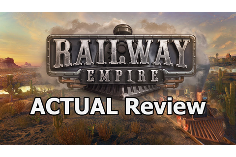 Railway Empire ACTUAL Game Review - YouTube