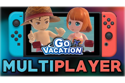 Go Vacation | Multiplayer | Nintendo Switch - YouTube