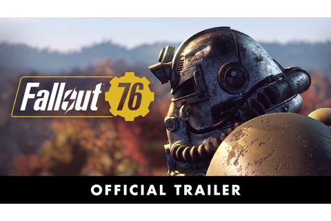 Fallout 76 – Official Trailer - YouTube