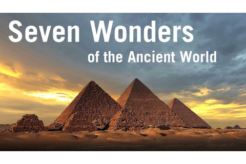 Seven Wonders of the Ancient World - YouTube