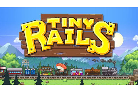 Tiny Rails » FREE DOWNLOAD | CRACKED-GAMES.ORG