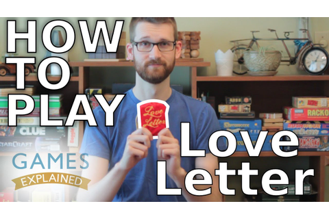 How to play Love Letter - Games Explained - YouTube