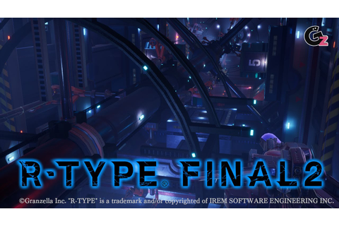 R-Type Final 2- second Trailer Update - YouTube