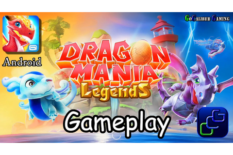 Dragon Mania Legends Android Gameplay - YouTube