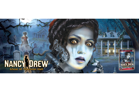 Nancy Drew Games: Ghost of Thornton Hall | Her Interactive