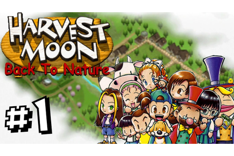 All Grown Up! - Harvest Moon Back To Nature - Part 1 - YouTube