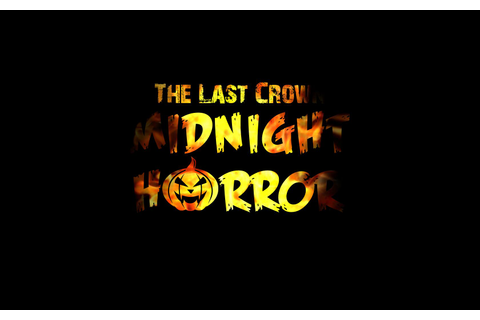 The Last Crown: Midnight Horror - Adventure Corner