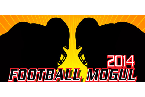 football mogul 2014 is the 11th version of the addictive football ...