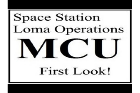 Space Station Loma Operations - VR First Look! - YouTube