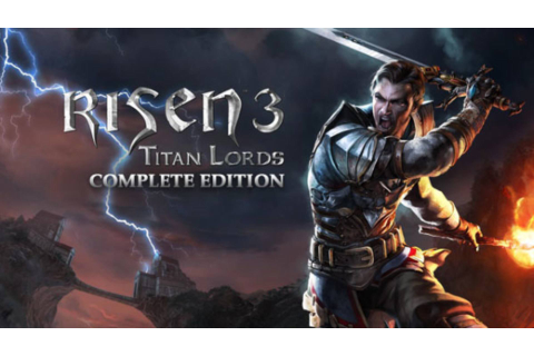 Risen 3: Titan Lords - Complete Edition Free Download ...