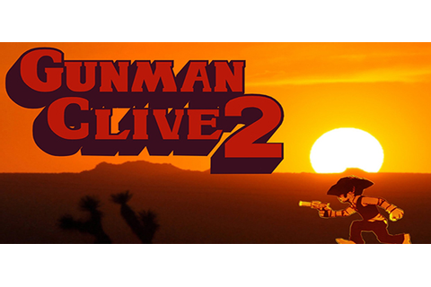 Gunman Clive 2 Full Free Game Download - Free PC Games Den