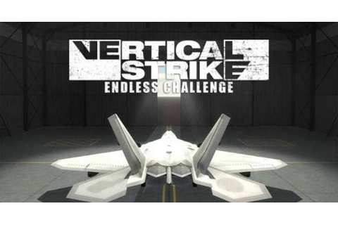 Vertical Strike Endless Challenge confirma su aterrizaje ...