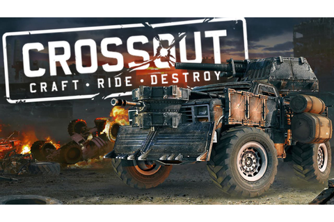 Crossout Beta Gameplay Part 1 - High Tier Vehicles ...
