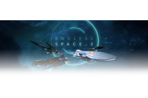 Endless Space 2 - Early Access