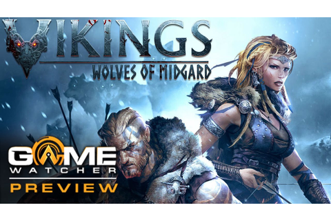 Vikings Wolves of Midgard Preview - GameWatcher - YouTube