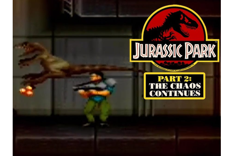 Jurassic Park Part 2: The Chaos Continues Game - Review ...