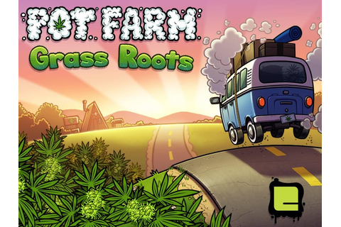 Pot Farm - Grass Roots - Android Apps on Google Play