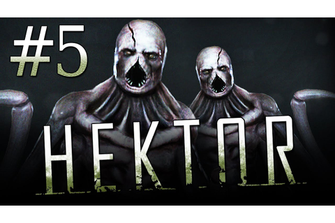 "Let's Play HEKTOR Gameplay - Part 5 - ""MONSTER"" - Hektor ..."