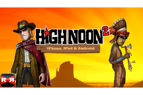 High Noon 2 (By Happylatte Games) - iOS/Android - iPhone ...