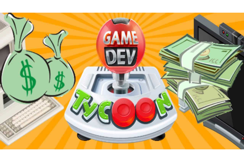 Game Dev Tycoon ! | Money making Guide | Simulastor | Get ...