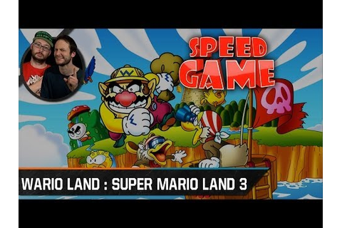 Speed Game - Wario Land : Super Mario Land 3 - Fini en 21 ...