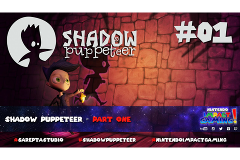 Shadow Puppeteer - Part One - YouTube