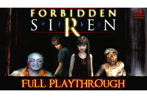 Forbidden Siren 1 | Full Game | Longplay Walkthrough No ...