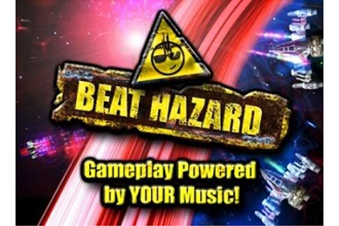Beat Hazard (Video Game) - TV Tropes