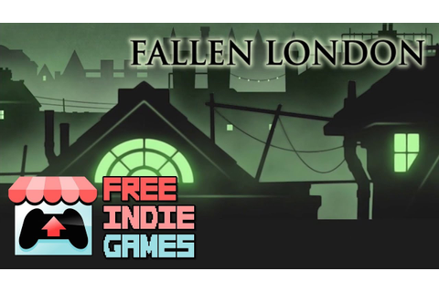 Free Indie Games - Fallen London - YouTube