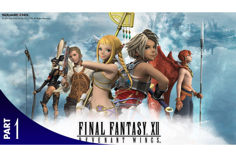 1 - Final Fantasy XII Revenant Wings (DS) - YouTube